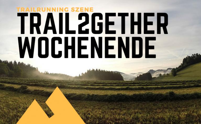 Trail2gether Wochenende Königswiesen